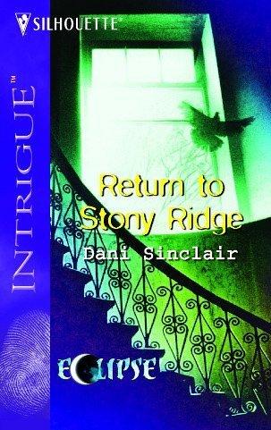 Return To Stony Ridge (Larger Print Intrigue), Dani Sinclair