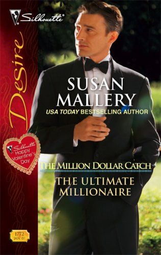 The Ultimate Millionaire (Silhouette Desire), Susan Mallery