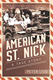 img - for American St. Nick: A True Story book / textbook / text book