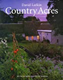 Country Acres: Country Wisdom for the Working Landscape (0395771889) by Larkin, David