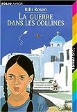 echange, troc Billi Rosen, Sylvaine Pérols - La guerre dans les collines