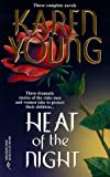 Heat of the Night (0373201699) by Karen Young
