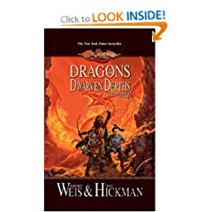 Dragons of the Dwarven Depths (Dragonlance: The Lost Chronicles, Book 1) by Margaret Weis and Tracy Hickman