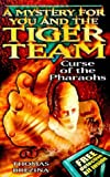 Thomas Brezina Tiger Team: Curse of the Pharaohs