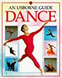 img - for Dance: An Usborne Guide (Usborne Guides) book / textbook / text book