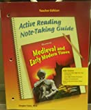 Glencoe Discovering Our Past - Medieval and Early Modern Times, Grade 7 - Ca Teacher Edition: Active Reading Note-taking Guide (0078702658) by Fisher, Douglas