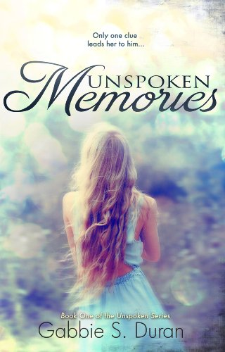 Unspoken Memories (Unspoken Series) by Gabbie S. Duran