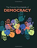 img - for Concise Encyclopedia of Democracy book / textbook / text book