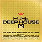 Pure Deep House 2 - The Very Best Of Deep House & Garage Various Artists