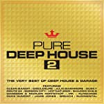 Pure Deep House 2 - The Very Best Of...