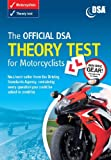 The Official DSA Theory Test for Motorcyclists 2008/09 Edition: Valid for Tests Taken from 1 September 2008