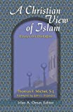 img - for A Christian View of Islam (Faith Meets Faith Series) book / textbook / text book