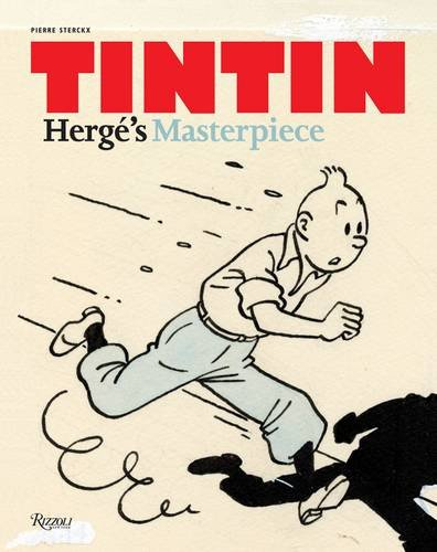 Tintin Herge'S Masterpiece /Anglais