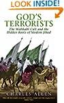 God's Terrorists: The Wahhabi Cult an...