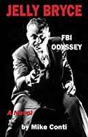 Jelly Bryce: FBI Odyssey (Book 2)