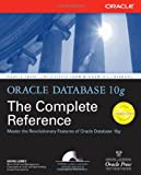 Oracle Database 10g The Complete Reference Osborne ORACLE Press Series