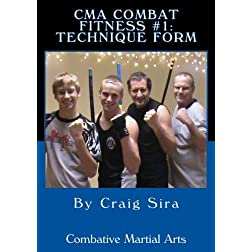 CMA Combat Fitness #1:  Technique Form