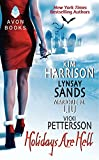 Holidays Are Hell (0061239097) by Kim Harrison,Lynsay Sands,Vicki Pettersson,Marjorie Liu,Marjorie M. Liu