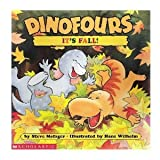 It's Fall (Dinofours) (0439179580) by Metzger, Steve