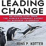 Leading Change | John P. Kotter