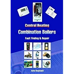 Central Heating Combination Boilers: Fault Finding and Repair of John Reginald on 16 August 2004