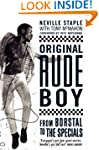 Original Rude Boy: From Borstal to th...