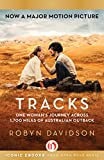 Tracks: One Womans Journey Across 1,700 Miles of Australian Outback