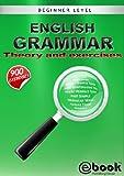 English Grammar - Theory and Exercises (English Edition)