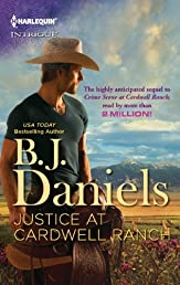 Justice at Cardwell Ranch (Harlequin Intrigue Series)