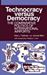 Technocracy Versus Democracy: The Com...