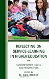 img - for Reflecting on Service-Learning in Higher Education: Contemporary Issues and Perspectives book / textbook / text book