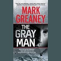 The Gray Man Hörbuch von Mark Greaney Gesprochen von: Jay Snyder