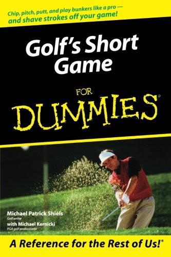 Le jeu court de golf pour les nuls (pour les nuls (sport - 0-loisirs))