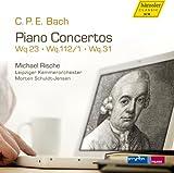 C. P. E. バッハ: ピアノ協奏曲集 (C.P.E. Bach : Piano Concertos Wq.23, Wq.112/1, Wq.31 / Michael Rische, Leipziger Kammerorchester, Morten Schuldt-Jensen) [輸入盤]