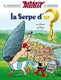 Ast�rix - La Serpe d'or - n�2 (French Edition)