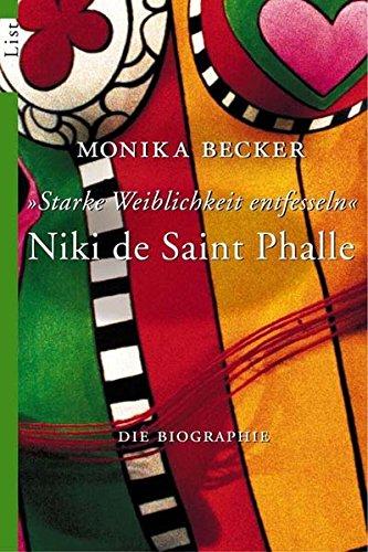 niki-de-saint-phalle-starke-weiblichkeit-entfesseln-die-biographie
