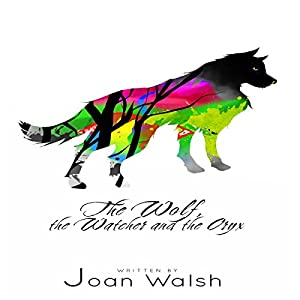 The Wolf, the Watcher, and the Oryx Audiobook