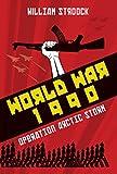 World War 1990: Operation Arctic Storm (English Edition)