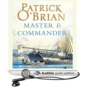 Master and Commander: Aubrey-Maturin Series, Book 1 (Unabridged)