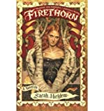 [ Firethorn [ FIRETHORN ] By Micklem, Sarah ( Author )Jun-28-2005 Paperback