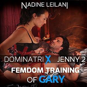 Femdom Training of Gary Audiobook