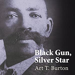 Black Gun, Silver Star: The Life and Legend of Frontier Marshal Bass Reeves Audiobook