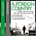 A Foreign Country (       UNABRIDGED) by Charles Cumming Narrated by Jot Davies