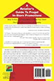 A Retailers Guide To Frugal In-Store Promotions: How-To Increase Profits And Spit In The Eyes Of Economic Downturns Using Thrifty Events And Sales Te