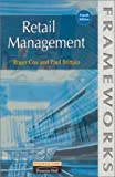 img - for Retail Management (Frameworks Series) by Roger Cox (1999-09-28) book / textbook / text book