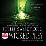 Wicked Prey (       UNABRIDGED) by John Sandford Narrated by Richard Ferrone