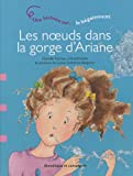 img - for Les noeuds dans la gorge d'Ariane (French Edition) book / textbook / text book