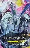 Illuminarium (Soliloquy's Labyrinth Five Series Book 1)