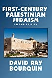 img - for First-Century Palestinian Judaism (Studies in Judaica and the Holocaust,) by David Ray Bourquin (2007-03-12) book / textbook / text book