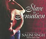 Nalini Singh Slave to Sensation (Psy/Changeling Novels)